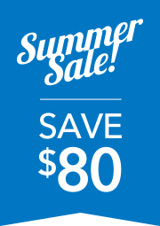 Summer Sale Save $80