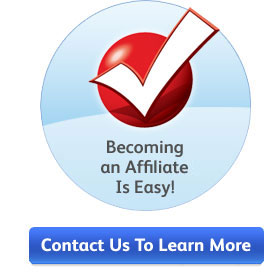 Becoming an Affiliate Is Easy! Contact Us to Learn More.
