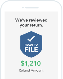 We've reviewed your return. Ready to File.